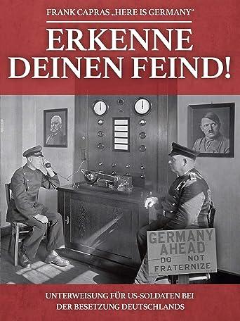 Erkenne deinen Feind - Frank Capra's - Here is Germany