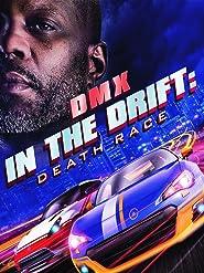 In the Drift: Death Race