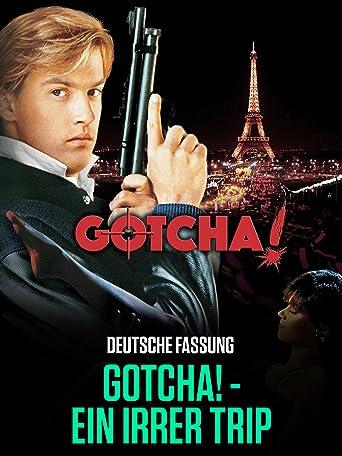 Gotcha! - Ein Irrer Trip