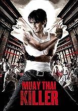 Muay Thai Killer