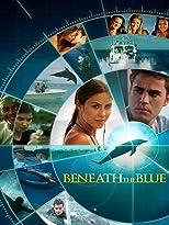 Beneath the Blue - Geheimnisse der Tiefe