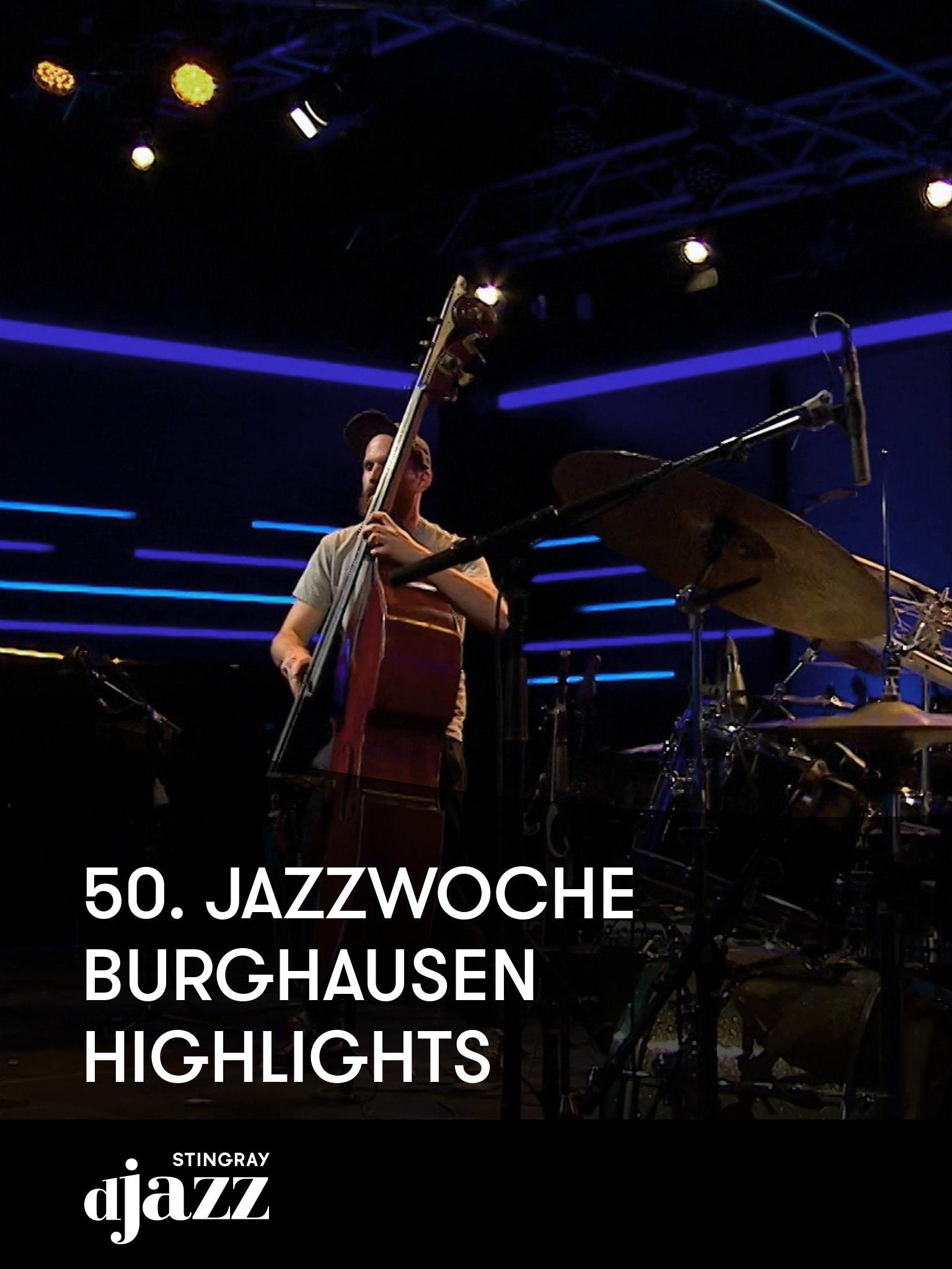 50. Jazzwoche Burghausen Highlights