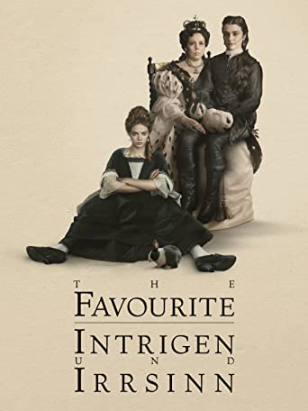 The Favourite - Intrigen und Irrsinn
