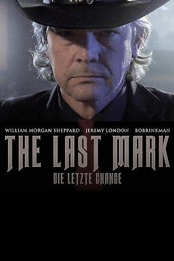 The Last Mark - Die letzte Chance