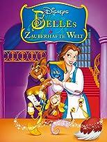Die zauberhafte Welt von Belle