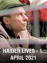 Haider Lives - 1. April 2021