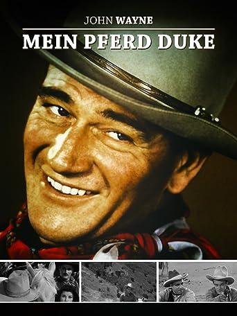 John Wayne - Mein Pferd Duke