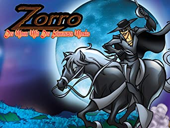 Zorro - Der Mann mit der schwarzen Maske
