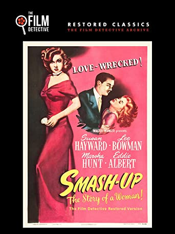 Smash Up: The Story of a Woman (The Film Detective Restored Version) [OV]