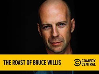 Roast of Bruce Willis