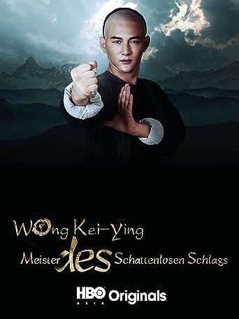 Wong Kei-Ying: Meister des Schattenlosen Schlags