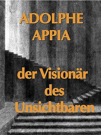 Adolphe Appia, der Visionär des Unsichtbaren [OV]