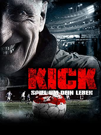 Kick - Spiel um dein Leben