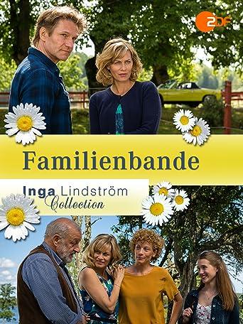 Inga Lindström: Familienbande