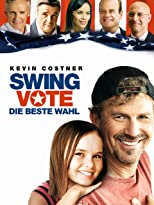 Swing Vote - Die beste Wahl