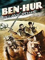 Ben-Hur: Sklave Roms