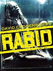David Cronenberg's Rabid
