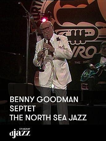 Benny Goodman Septet - The North Sea Jazz