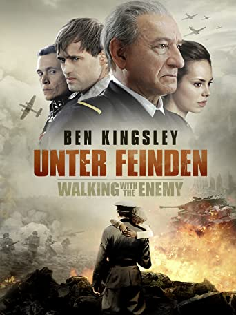 Unter Feinden - Walking with the Enemy