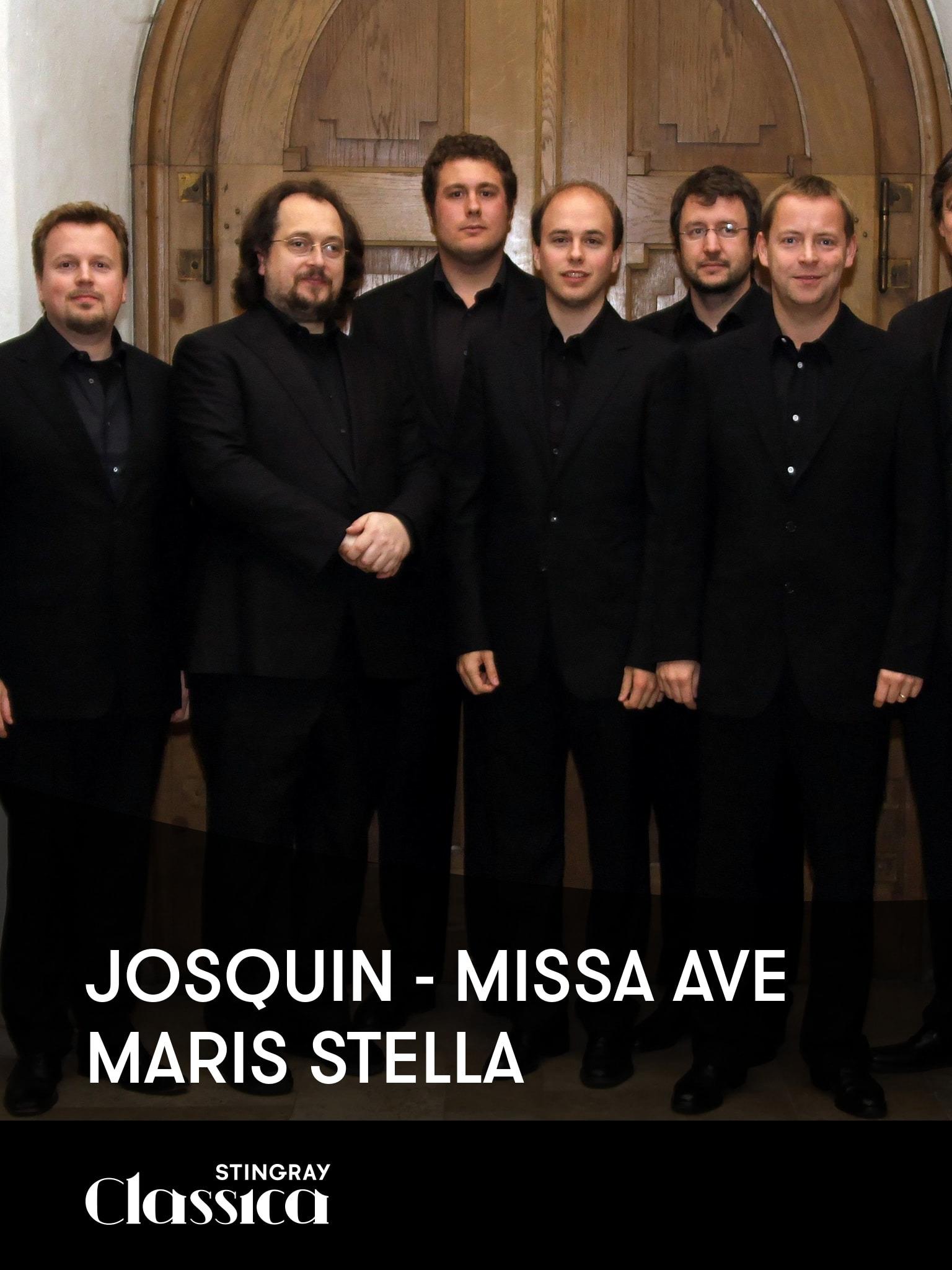 Josquin - Missa Ave Maris stella