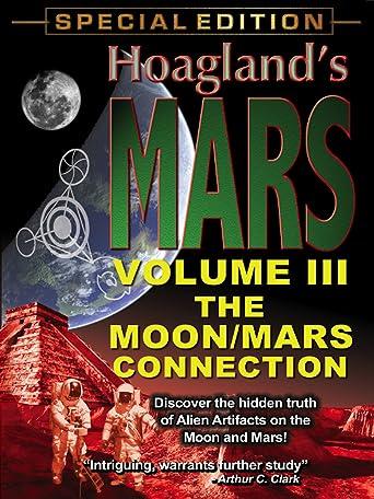 Hoagland's Mars - Volume Three - The Moon/Mars Connection [OV]