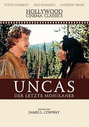 Uncas - Der letzte Mohikaner