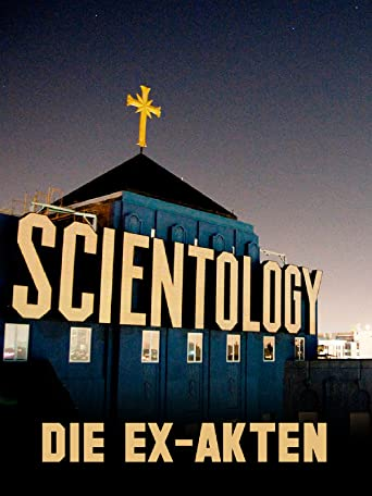 Scientology: die Ex-Akten