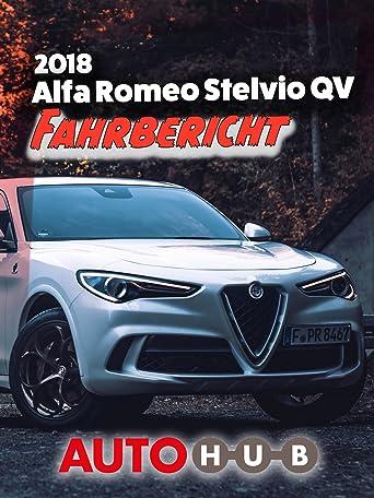 2018 Alfa Romeo Stelvio QV - Fahrbericht