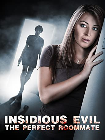 Insidious Evil - The perfect Roommate