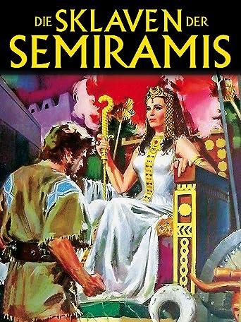 Die Sklaven der Semiramis