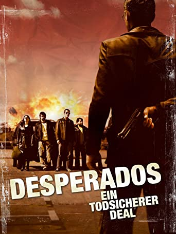 Desperados - Ein tödlicher Deal