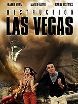 Destruction: Las Vegas