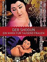 Der Shogun - Ein Mann für tausend Frauen