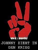 Johnny zieht in den Krieg