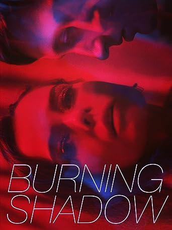 Burning Shadow