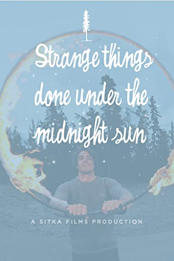 Strange Things Done Under the Midnight Sun [OV]