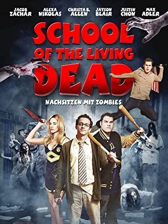 School of the Living Dead - Nachsitzen mit Zombies