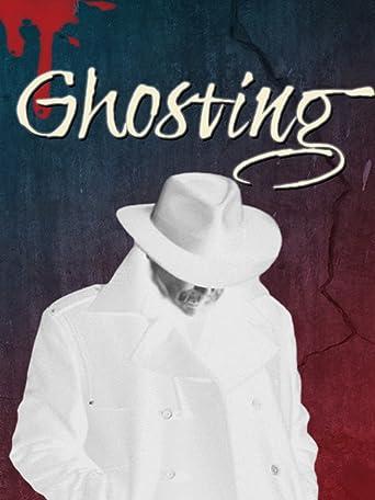 Ghosting [OV]