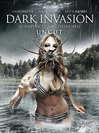 Dark Invasion: Sie sind nicht von dieser Welt