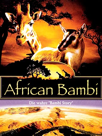 "African Bambi - Die wahre ""Bambi Story"""