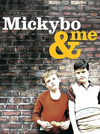 Mickybo und Ich