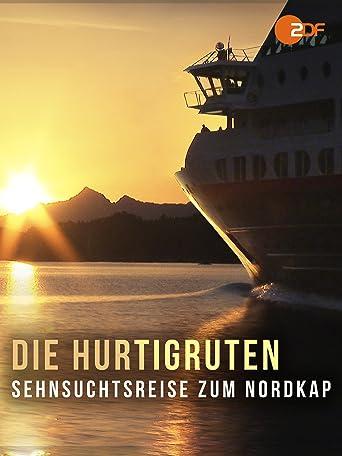 Die Hurtigruten - Sehnsuchtsreise zum Nordkap