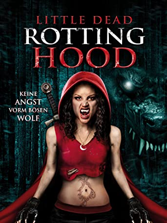 Little Dead Rotting Hood: Keine Angst vorm bösen Wolf