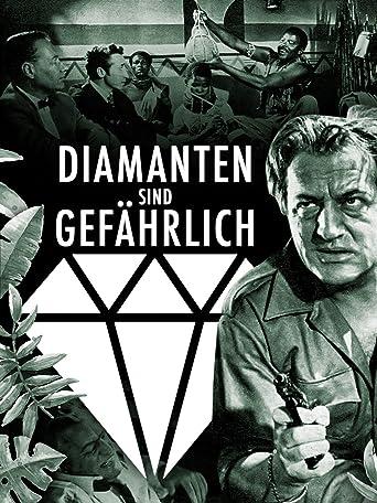 Diamanten sind gefährlich