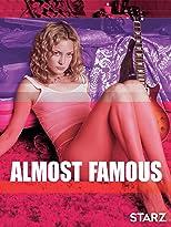 Almost Famous - Fast berühmt