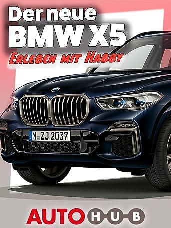 Der neue BMW X5 - Erleben mit Habby