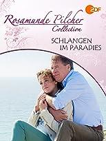 Rosamunde Pilcher: Schlangen im Paradies