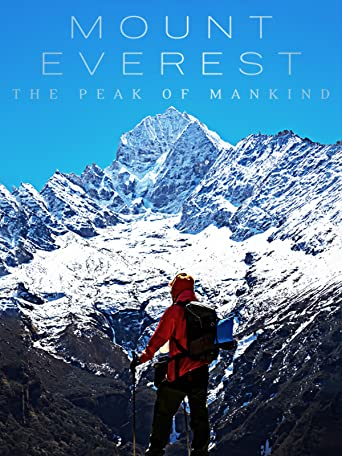 Mount Everest: The Peak of Mankind