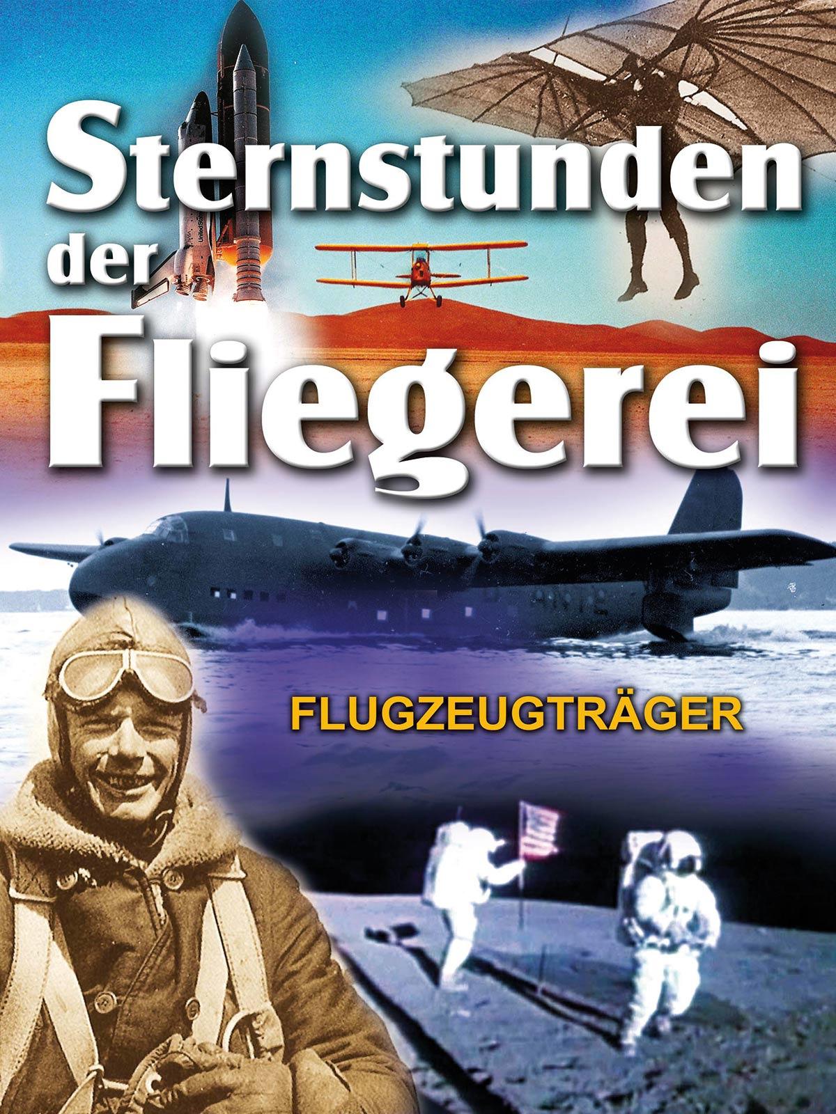 Sternstunden der Fliegerei - Flugzeugträger