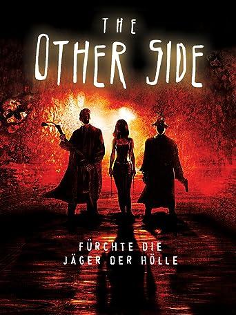 The Other Side (Deutsche Kinofassung)